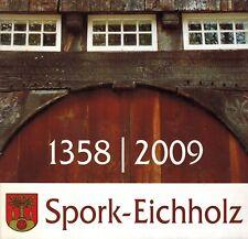 Schmidt, Festschrift 650 J. Spork-Eichholz 1358-2009 nun Stadtteil Lippe Detmold