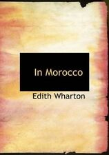 in Morocco by Edith Wharton 9781426446504 (paperback 2007)
