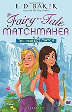 The Perfect Match: A Fairy-Tale Matchmaker Book (T