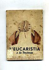 L'EUCARISTIA E LA PENITENZA - Testo di Cultura Religiosa # A.V.E 1940