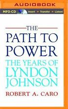 The Years of Lyndon Johnson: The Path to Power 1 by Robert A. Caro (2014, MP3...