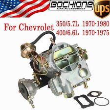 For Chevrolet Chevy 350/5.7L 400/6.6L 1970-1980 2 Barrel Carburetor Brand New US