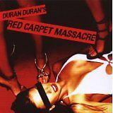 DURAN DURAN - Red carpet massacre - CD Album