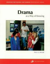 Drama As a Way of Knowing (Strategies for Teaching and Learning Professional