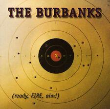 VG Ready Fire Aim by Burbanks (CD, Jun-2001, Parrot Music International, Inc.)