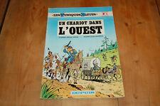- LES TUNIQUES BLEUES N°1 -UN CHARIOT DANS L'OUEST CAUVIN / SALVERIUS 1977- -/A8