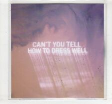 (HM53) How To Dress Well, Can't You Tell - 2016 DJ CD