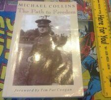 The Path to Freedom: Michael Collins Paperback Irish History & Politics