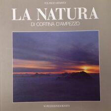 La Natura di Cortina D'Ampezzo Rolando Menardi Nuove Edizioni Dolomiti