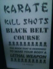 KARATE kill shots BLACK BELT COURSE book SELF DEFENSE fighting techniques!---