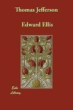 Thomas Jefferson by Edward S. Et Al Ellis (2007, Paperback)