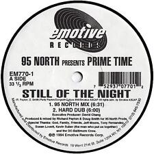 """95 North Presents Prime Time - Still Of The Night 12"""" VG+ Promo EM770-1 House"""