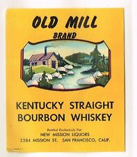 1940s CALIFORNIA San Francisco New Mission Liquors OLD MILL WHISKEY label
