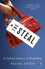 The Steal: A Cultural History of Shoplifting