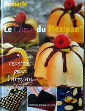 Le choix du Flexipan - 90 recettes pour l'artisan / Demarle