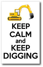 KEEP CALM AND KEEP DIGGING - Digger / Construction Vinyl Sticker 15 cm x 17 cm