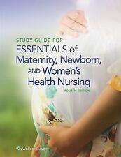 ESSENTIALS OF MATERNITY, NEWBORN, &  WOMEN'S HEALTH NURSING