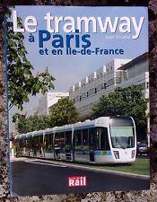 LE TRAMWAY à PARIS et en ILE-DE-FRANCE (Chemin de fer, train)