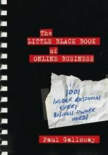 The Little Black Book of Online Business: 1001 Insider Resources Every Business