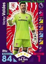 200 Victor VALDES ESPANA MIDDLESBROUG.FC CARDS PREMIER LEAGUE 2017  TOPPS