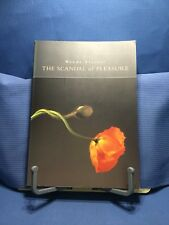 The Scandal Of Pleasure by Wendy Steiner 1995 Softcover Illustrated