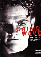 Sight and Sound Crime Wave An A-Z of Cinema's Toughest