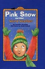 Penguin Young Readers Lv. 3: Pink Snow and Other Weird Weather Jennifer Dussling