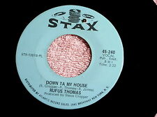 RUFUS THOMAS~DOWN TA MY HOUSE~VG++~STEADY HOLDING ON~STAX~~ SOUL 45