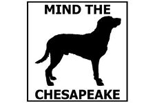 Mind the Chesapeake Bay Retriever - Gate/Door Ceramic Tile Sign