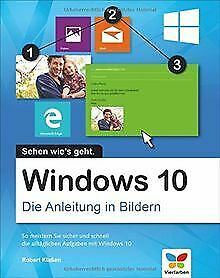 Windows 10: Die Anleitung in Bildern. Bild für Bild... | Buch | Zustand sehr gut