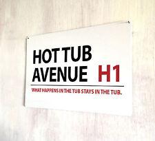 Hot Tub Avenue London Street sign A4 metal plaque gift garden outdoor sign