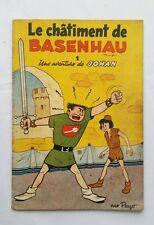 BD Johan & Pirlouit Le châtiment de Basenhau 2 / EO Brochée 1954 / PEYO / DUPUIS