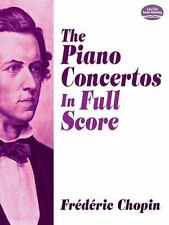 The Piano Concertos in Full Score (Dover Music Scores), Music Scores, Chopin, Fr