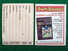 CALCIATORI 1983-84 BUONO ALMANACCO DEL CALCIO 1984 Figurina Panini NEW
