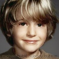 MICHAEL BUBLE - NOBODY BUT ME (DELUXE VERSION)   CD NEU