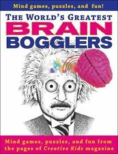World's Greatest Brain Bogglers : All the Best Puzzles, Games and Fun from...
