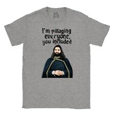 What We Do In The Shadows T-shirt Nandor I'm Pillaging Everyone You Included