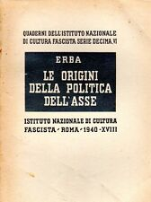 LE ORIGINI DELLA POLITICA DELL'ASSE ERBA FASCISMO 1940 (TA242)