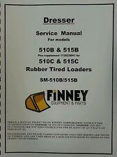 Int'l Dresser IH 510C 515C Wheel Loader Service Shop Manual Book 1128239H1