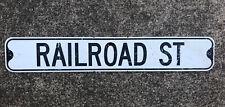 Vintage Street Sign RAILROAD ST. Older Matte-One Sided Sign 36 x 6 Black & White