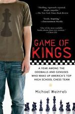 Game of Kings: A Year Among the Oddballs and Geniuses Who Make Up America's