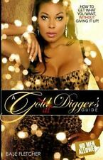 A Goal Digger's Guide : How to Get What You Want Without Giving It Up by Baje...