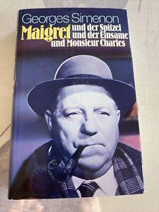 Maigret und der Spitzel und der Einsame und Monsieur Charles von Georges Simenon