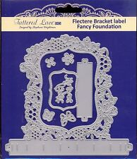 New listing Tattered Lace cutting Die - Flectere Bracket Label - Fancy Foundation