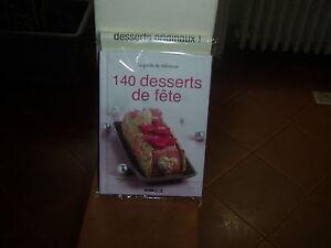 140 desserts de fetes   neuf