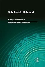 SCHOLARSHIP UNBOUND - O'MEARA, KERRY ANN - NEW PAPERBACK BOOK