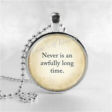 PETER PAN QUOTE Pendant Necklace, Never is an Awfully Long Time
