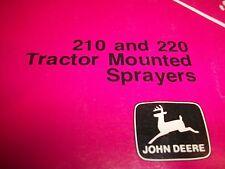 John Deere Operator'S Manual 210 220 Tractor Mounted Sprayer Om-N159491 Issue I8