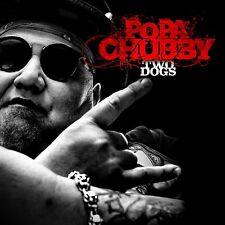 POPA CHUBBY - TWO DOGS   CD NEU