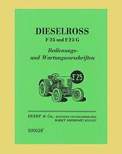 FENDT Dieselross F 25  F 25 G Betriebsanleitung Schlepper